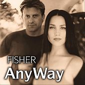 Any Way von Fisher