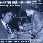 Big Noise from Vienna by Martin Breinschmid