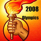 2008 Olympics by Various Artists