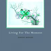 Living For The Moment by Various Artists