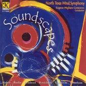 NORTH TEXAS WIND SYMPHONY: Soundscapes von Various Artists