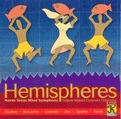 NORTH TEXAS WIND SYMPHONY: Hemispheres von Various Artists