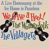 The Womenfolk Vol. 1: (1963) We Give a Hoot! by The Womenfolk