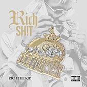 Rich The Shit de Rich the Kid
