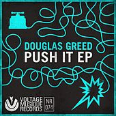 Push It EP von Douglas Greed