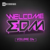 Welcome EDM, Vol. 4 - EP von Various Artists