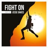 Fight On (Radio Edit) von Jesse Oakes