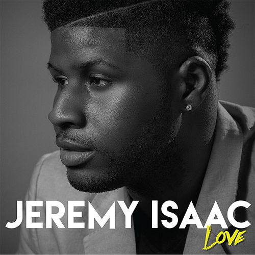 Love by Jeremy Isaac