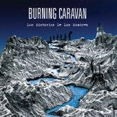 Las Historias de los Hombres de Burning Caravan