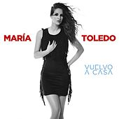 Vuelvo a casa de Maria Toledo