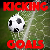 Kicking Goals by Various Artists