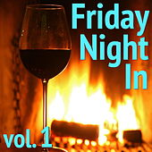 Friday Night In, vol. 1 de Various Artists