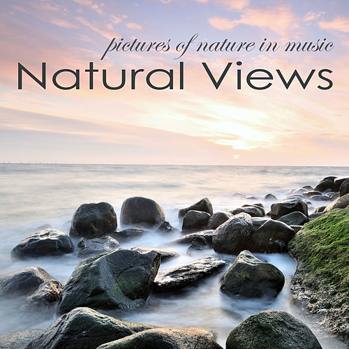 Natural Views – Quiet Soothing Nature Sounds Pictures of Nature in Music by soundscapes