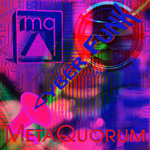 Cyber Funk by MetaQuorum