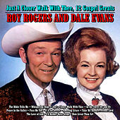 Just A Closer Walk With Thee,12 Gospel Greats by Roy Rogers & Dale Evans