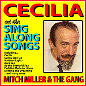 Cecilia and Other Sing Along Songs de Mitch Miller