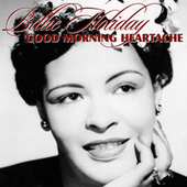 Good Morning Heartache von Billie Holiday