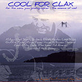 Cool For Clax by Various Artists