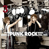 The Roots of Punk Rock Music Vol. 3 de Various Artists