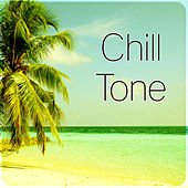 Chill Tone – Holiday Chill, Lounge Summer, Sunshine, Sunset, Solar Surfer, Blue Lagoon von Chill Out