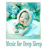 Music for Deep Sleep – Music for Relax, Healing Music, Smooth Sounds for Sleep, Lullaby by Baby Sleep Sleep
