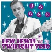 Just Dance de Lew Lewis