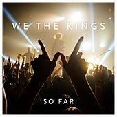 So Far di We The Kings