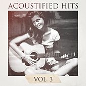 Acoustified Hits, Vol. 3 by Chillout Lounge Summertime Café