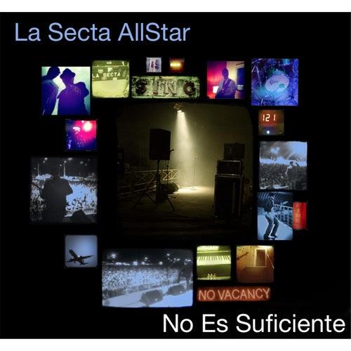 No Es Suficiente by La Secta AllStar