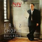 Chopin: Ballades, Polonaise & Nocturnes de Tzvi Erez