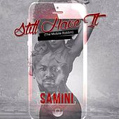 Still Have It (The Mobile Riddim) by Samini