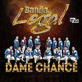 Dame Chance - Single de Banda Legal