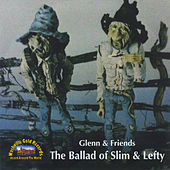 The Ballad of Slim & Lefty by Various Artists
