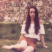 Somebody to Love by Jennifer Ann