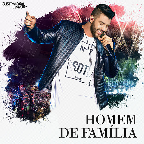 Homem de Família (Ao Vivo) - Single by Gusttavo Lima