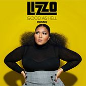 Good As Hell (Remixes) von Lizzo