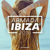 Armada Ibiza 2016 von Various Artists
