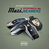 Mazi, Porsche, Beamerz (feat. Maino) von Ron Browz