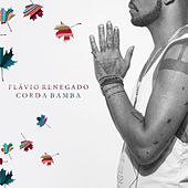 Corda Bamba - Single by Flávio Renegado