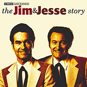 The Jim & Jesse Story von Jim and Jesse