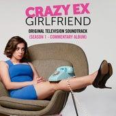 Crazy Ex-Girlfriend: Original Television Soundtrack (Season 1) [Commentary Album] von Crazy Ex-Girlfriend Cast