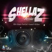 Shellaz Riddim by Various Artists