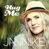 Hug Me von Jannike