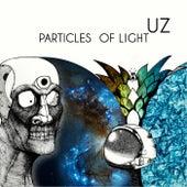 Particles of Light by UZ