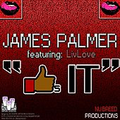 Likes It (feat. LivLove) by James Palmer