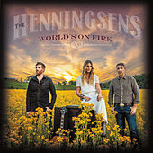 World's on Fire de The Henningsens