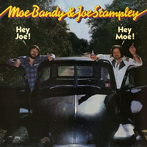 Hey Joe! Hey Moe! by Joe Stampley