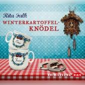 Winterkartoffelknödel (Lesung) von Rita Falk