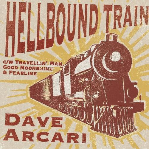 Hellbound Train - Single by Dave Arcari