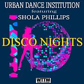 Disco Nights (feat. Shola Phillips) de Urban Dance Institution